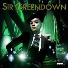 janelle monae sir greendown lyrics - Google Search