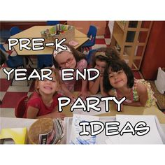 Pre-K Classroom Year-End Party Ideas for Teachers