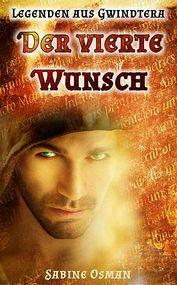 Legenden aus Gwindtera - Der vierte Wunsch Ebook Pdf, Movies, Movie Posters, Band, Legends, Sash, Films, Film Poster, Cinema