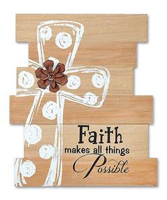 This decorative wooden sign will surely add a touch of charm and warmth to a bedroom, living room or office. It's a simple reminder of the little things that make a big difference. Full graphic text: Faith makes all things W x H x DWoodImported Pallet Crafts, Pallet Art, Pallet Signs, Wooden Crafts, Diy And Crafts, Party Crafts, Pallet Ideas, Pallet Wood, Wood Projects