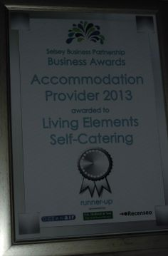 Selsey Business Partnership 2013 runners-up Award for the Accommodation Provider category. Delighted as the others are all B&B'ers and based actually in Selsey.