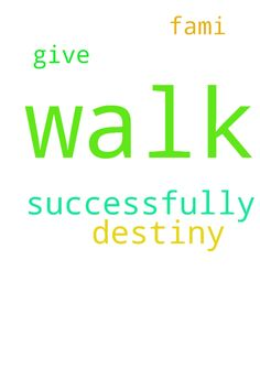 To walk into my destiny successfully and - To walk into my destiny successfully and to give my fami Posted at: https://prayerrequest.com/t/pdv #pray #prayer #request #prayerrequest