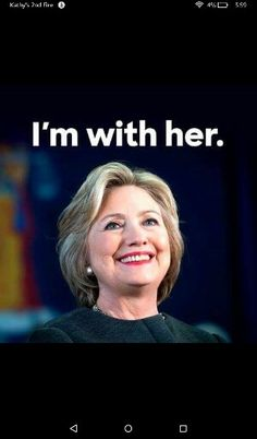 Hillary Clinton.   For President.   2016