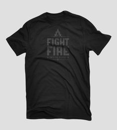 Fight Fire With Fire -100% of preceeds benefit Colorado wildfire victims. www.wildfiretees.com