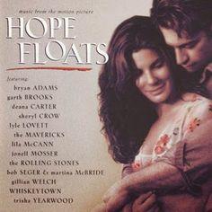 Hope Floats (Ulotna nadzieja) SOUNDTRACK #HopeFloats, #Ulotnanadzieja, #Soundtrack