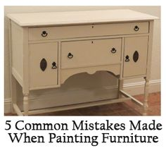 Common mistakes people make painting furniture