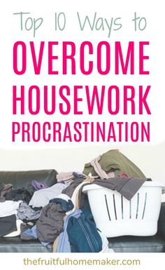 Get my top 10 ways to overcome housework procrastination. Get motivated and equiped to get your house cleaned without wasting time so you have more time for other things! Time management for moms. Home Renovation, Clean Dishwasher, Time Management Tips, Home Management, How To Stay Motivated, Cleaning Hacks, Cleaning Routines, Cleaning Crew, Cleaning Schedules