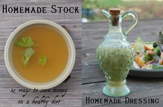 52 ways to save money on a healthy diet: Weeks 1 & 2 - Homemade Stock and homemade salad dressing