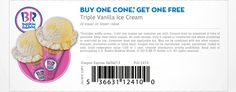 Pinned June 3rd: Second triple vanilla ice cream cone free at Baskin Robbins coupon via The Coupons App