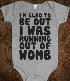 Running Out Of Womb | 36 Onesies For The Coolest Baby You Know