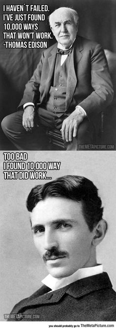 Edison The Inventor... Tesla, keeping it real