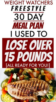 30 Day Weight Watchers Meal Plan That Helped Me Lose Almost 20 Pounds Healthier Recipes&; 30 Day Weight Watchers Meal Plan That Helped Me Lose Almost 20 Pounds Healthier Recipes&; Weight Watchers Meal Plans, Meal Plans To Lose Weight, Weight Watchers Diet, Weight Loss Meals, Diet Meal Plans, Losing Weight, Weekly Meal Plans, Healthy Weekly Meal Plan, Fast Weight Loss Plan