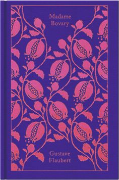 The impossible-to-find Madame Bovary. Penguin Clothbound Classics cover by Coralie Bickford-Smith.