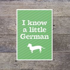 I Know A Little German. via Etsy.
