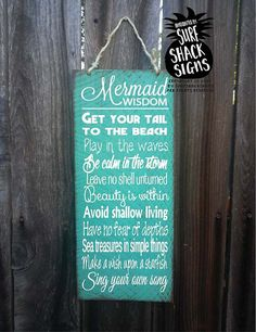 Mermaid Wisdom Measures 8 wide x 18 tall.  Hand painted with a distressed beach look. Jute Twine hanger on top. Great for indoor or outdoor use at