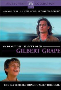 What's Eating Gilbert Grape (heartbreaking movie... also with a very young -- and obviously talented-- leo di caprio)