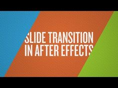 How To Create a Slide Transition in After Effects - YouTube