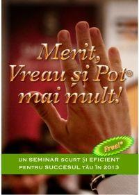"""Recomand seminarul """"Merit, vreau si pot!"""" organizat de Bogdan Comanescu, Accelera"""