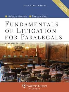 Fundamentals of Litigation for Paralegals, Seventh Edition with CD (Aspen College Series) by Marlene A. Maerowitz. $111.99. 560 pages. Author: Marlene A. Maerowitz. Publication: July 19, 2011. Edition - 7 Har/Cdr/. Publisher: Aspen Publishers; 7 Har/Cdr/ edition (July 19, 2011)