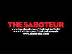 The Kooks - The Saboteur
