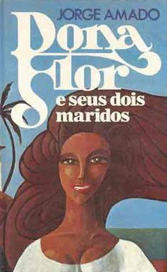 Jorge Amado- loved all his books -amei todos os livros escritos por Jorge Amado