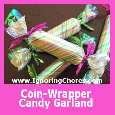 Coin Wrapper Candy Garland. Comadre candy theme party decorations all from the $1 store