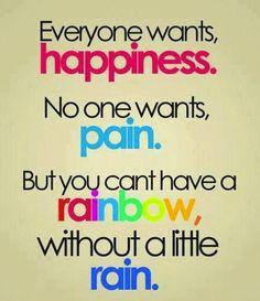 #happiness #pain #rainbow #rain