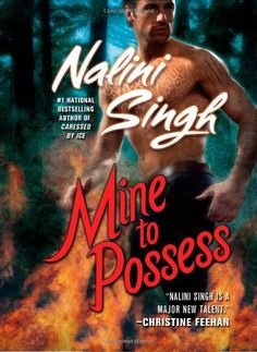 Mine to Possess (Psy-Changelings, Book 4) by Nalini Singh,http://www.amazon.com/dp/0425220168/ref=cm_sw_r_pi_dp_HC0Ftb0NY894P2X2
