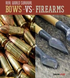 The Best Real World Survival Weapons- Bows and Arrows Or Survival Guns? | Ideas On How To Choose The Best Survival Gear By Survival Life http://survivallife.com/2014/07/11/the-best-real-world-survival-weapons-bows-and-arrows-or-survival-guns/