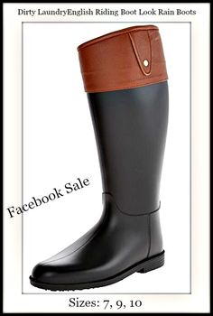 """FABULOUS FRIDAY'S FACEBOOK SALE @ COWGIRLS UNTAMED ENDS 12/31 at NOON Dirty Laundry English Riding Boot Style Rubber Rain Boots  1/4"""" platform & 3/4"""" heel height / 15"""" shaft height & 15"""" shaft width SIZES 7, 9, 10 ONLY $54.99 and FREE USA SHIPPING!! (retail $69.99) Post your size and email, and we'll email you a secure invoice to pay from. Debit or credit cards, or Paypal accepted. #boutique #fashion #dirtylaundry #englishridingboots #equine #equestrian #muckboots #rainboots #boots #designer"""
