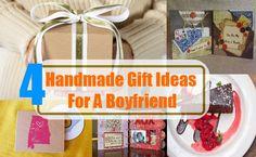 4 Handmade Gift Ideas For A Boyfriend