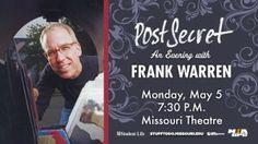 Post Secret: An Evening with Frank Warren @ Missouri Theatre Center for the Arts, Columbia, Missouri Frank Warren, Post Secret, Perspective On Life, Columbia Missouri, How To Get, Humor, Theatre, Bucket, Meet