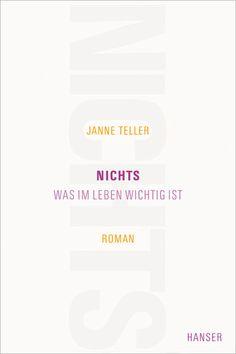 """Janne Teller - """"Nichts was im Leben wichtig ist"""""""