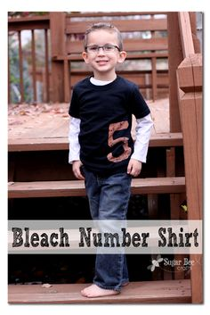 perfect for a birthday! how to make a simple Bleach Number Shirt ~ Sugar Bee Crafts