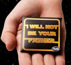 "Prezervativ ""I Will Not Be Your Father"""