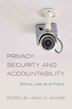 Privacy, Security and Accountability: Ethics, Law and Policy (Paperback) - Free Shipping On Orders Over $45 - Overstock.com - 17353559 - Mobile
