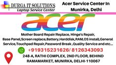 Acer Service Center in Munirka, Delhi have top quality technicians available they will solve your entire laptop issue in less than an hour with quality. Acer Computers, Acer Notebook, Laptop Screen Repair, Acer Travelmate, System Restore, Pc Repair, Data Backup, Phone Service