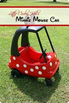 minnie mouse car...turn an old little tikes car into something amazing!