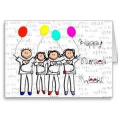 Happy Nurse Week Greeting Card 9 http://www.zazzle.com/happy_nurse_week_greeting_card_9-137949910940465275?rf=238282136580680600