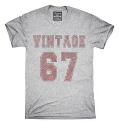 You can order this 1967 Vintage Jersey t-shirt on several different sizes, colors, and styles of shirts including short sleeve shirts, hoodies, and tank tops.  Each shirt is digitally printed when ordered, and shipped from my design studio in Northern California.  You can see the sizing chart here: http://chumm.co/sizing-info  Please note: -Womens sizes run small/Junior. Use the above size chart. -Shirt tags may be Chummy Tees branded or OEM tags. -We do not guarantee spec...