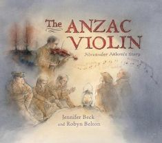 Booktopia has The Anzac Violin, Alexander Aitken's Story by Jennifer Beck. Buy a discounted Hardcover of The Anzac Violin online from Australia's leading online bookstore. Violin Online, Anzac Day, Books 2018, Day Book, True Stories, New Books, Real Life, Literature, War