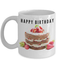 Happy Birthday Mug Cake Coffee Gift For Him Her Ceramic Travel