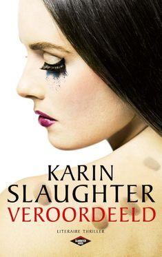 Al zo'n tien jaar is vrijwel elk nieuw boek van Karin Slaughter goed voor een hoge notering in de bestseller 60, de lijst van bestverkochte boeken van Nederland. Ook haar nieuwste kwam direct binnen op de eerste plek, een teken dat de fans er weer klaar voor zaten. Veroordeeld hoort niet in een