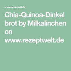 Chia-Quinoa-Dinkelbrot by Milkalinchen on www.rezeptwelt.de