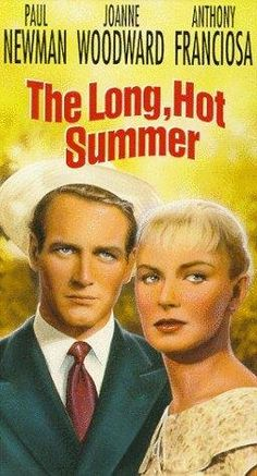 Movie of the Day.! Love, love this one. The Long, Hot Summer (1958)