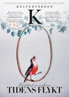 Kulturvärden nr 2 2016  Ett kulturmagasin från Statens fastighetsverk med artiklar och reportage om kulturfastigheter och historiska personer. En del av ditt kulturarv.