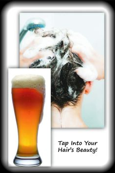 Tap into your hair's beauty with beer by Barbie's Beauty Bits,   Wash hair as normal   Mix 3 tablespoons of you're favorite beer with 1/2 cup of warm water   Apply cocktail to your hair   Let it infuse for 5 minutes   Rinse and style as usual!