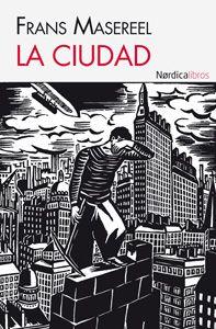 """""""La Ciudad"""" de Frans Masereel"""