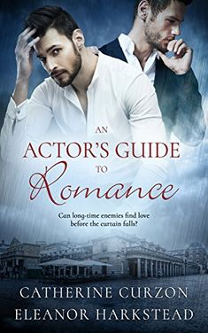 An Actor Guide to Romance (Maya's Review) | Gay Book Reviews – M/M Book Reviews