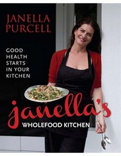"""Read """"Janella's Wholefood Kitchen"""" by Janella Purcell available from Rakuten Kobo. Good health starts in your kitchen and Janella Purcell, Gourmand-awarded nutritionist, naturopath and cook, shows you ho. Naturopathic Physician, Smoked Trout, Miso Soup, In Season Produce, Fish And Chips, Updated Kitchen, Food Hacks, Food Tips, Food Blogs"""